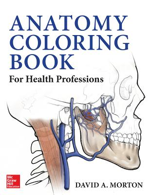 Anatomy Coloring Book for Health Professions By Morton, David/ Albertine, Kurt