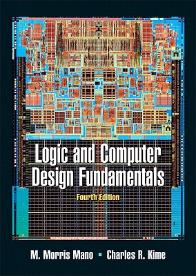 Prentice Hall Logic and Computer Design Fundamentals Value Package (Includes Xilinx 6.3 Student Edition) (4th Edition) by Mano, M. Morris/ Kim at Sears.com
