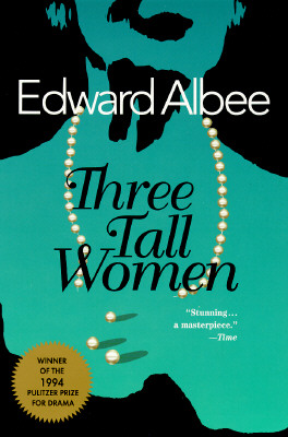 3 Tall Women By Albee, Edward